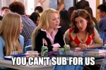 """Mean Girls """"you can't sit with us"""" meme except it's labeled so Regina is snarling, """"You can't sub with us!"""""""